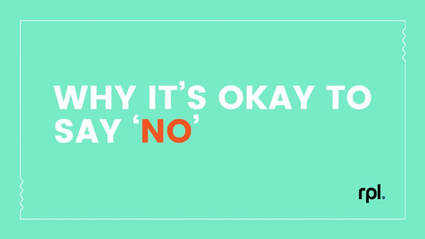 Why it's okay to say no