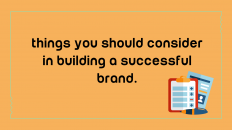 things you should consider in uilding a successful brand